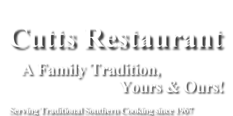 Cutts Restaurant - Traditional Southern Cooking